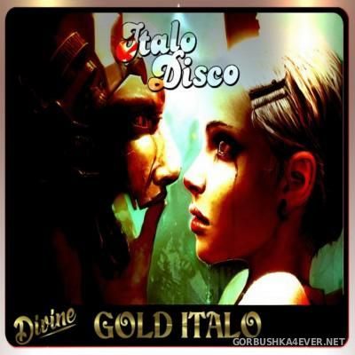 DJ Divine - Gold Italo Mix 2016