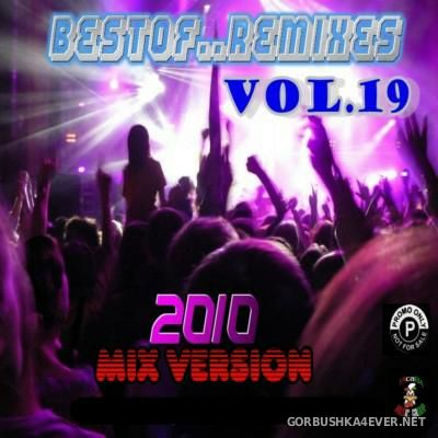 Best Of Remixes vol 19 [2010] Mixed Version