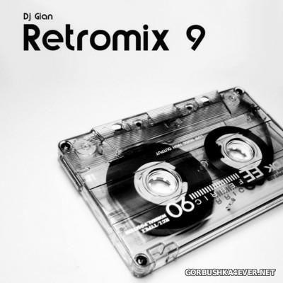 DJ Gian - RetroMix 9 [2016]
