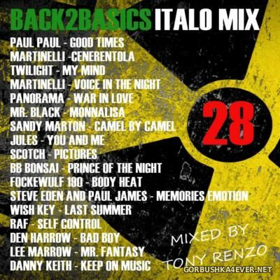 Back2Basics Italo Mix vol 28 [2016] by Tony Renzo
