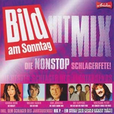 [Bild am Sonntag] Die Nonstop Schlagerfete Hit Mix [2010]