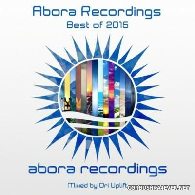 Abora Recordings - Best Of 2015 [2016] Mixed By Ori Uplift
