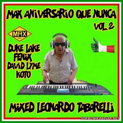 VA - Max Aniversario Que Nunca Mix 2 By Leonardo Tabarelli