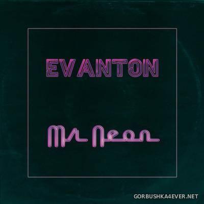 Evanton - Mr Neon [2015]