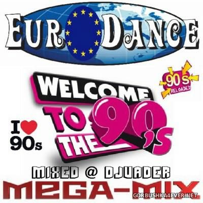 DJ vADER - 90s Eurodance Mastermix 2016
