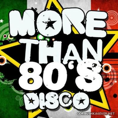 [Blanco y Negro] More Than 80's Disco [2012]