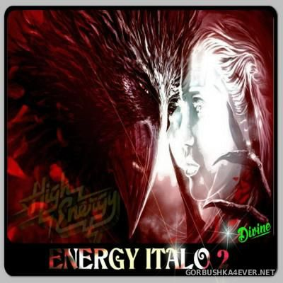 DJ Divine - Energy Italo Mix 2 [2016]