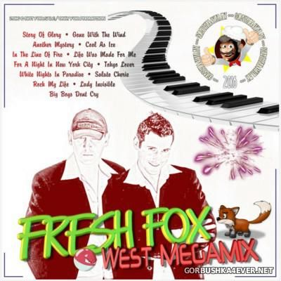 DJ West - Fresh Fox Megamix [2016]