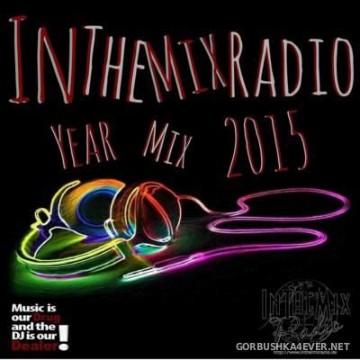 DJ Dealer - In The Mix Radio Yearmix 2015 [2016]