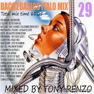Back2Basics Italo Mix vol 29 [2016] by Tony Renzo