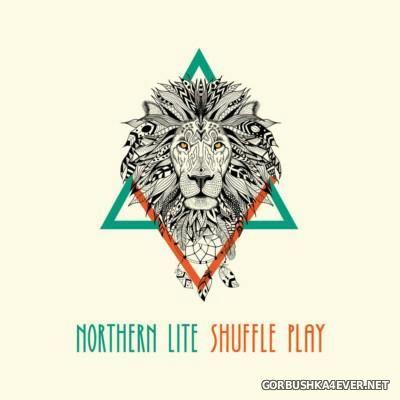 Northern Lite - Shuffle Play [2016]