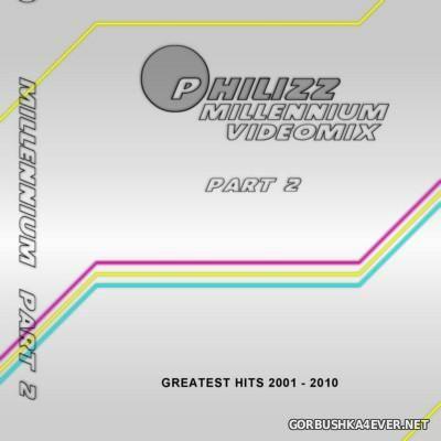 Philizz - Millennium Videomix vol 2 [2013]