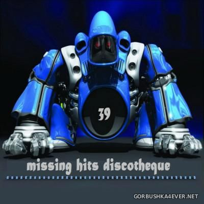 Discotheque Missing Hits vol 39 [2015]