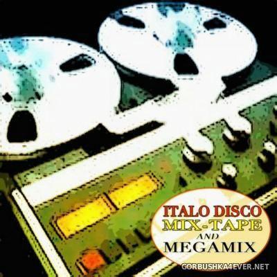 Italo Disco Mix-Tape and Megamix [2012]