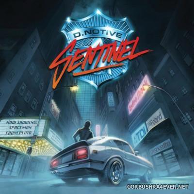 D.Notive - Sentinel [2016]