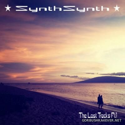 SynthSynth - The Lost Tracks Pt 1 [2015]