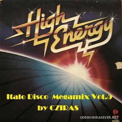 HiEnergy Italo Disco Megamix vol 5 [2016] by Cziras