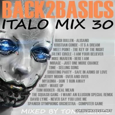 Back2Basics Italo Mix vol 30 [2016] by Tony Renzo