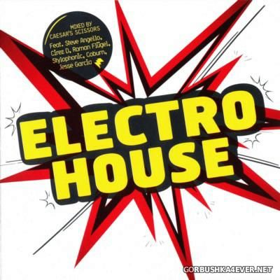 [Blanco y Negro] Electro House 1 [2006] / 2xCD / Mixed by Caesar's Scissors