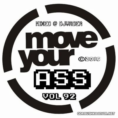 DJ vADER - Move Ya Ass vol 92 [2016]