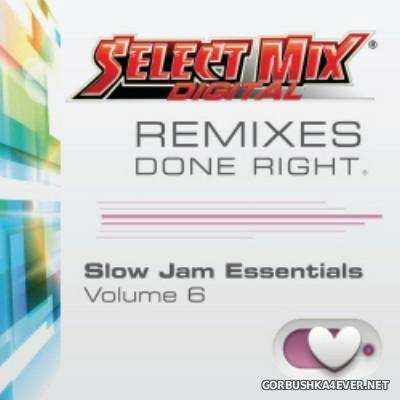 [Select Mix] Slow Jam Essentials vol 06 [2014]
