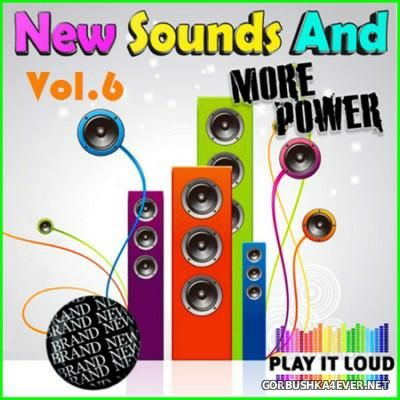 New Sounds & More Power vol 6 [2016]