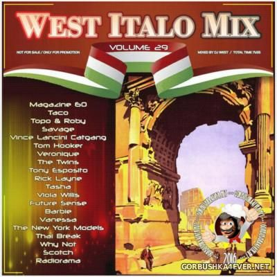 DJ West - West Italo Mix vol 29 [2016]