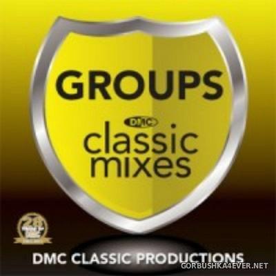 [DMC] Classic Mixes - Groups vol 1