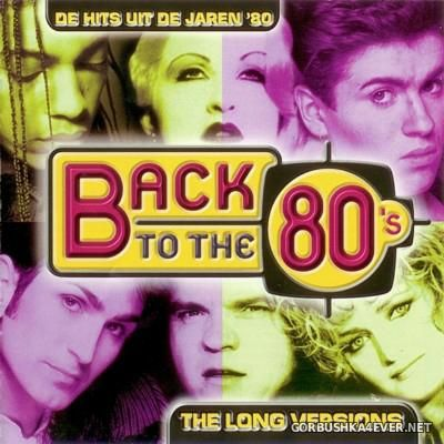 Back To The 80's - The Long Versions [2002] / 4xCD
