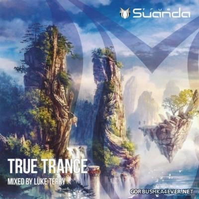 Suanda True Trance [2016] Mixed By Luke Terry