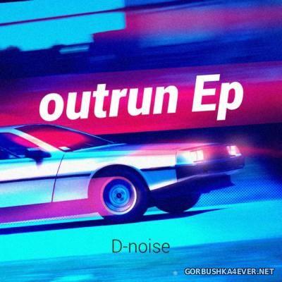 D-Noise - Outrun [2016]