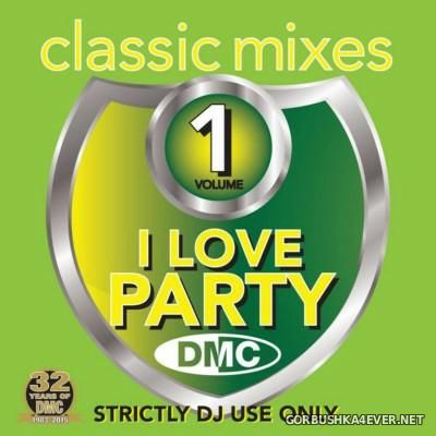[DMC] Classic Mixes - I Love Party vol 1 [2015]