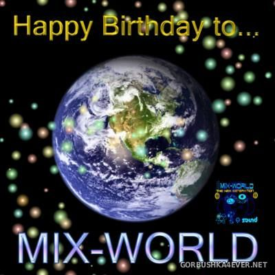 Happy Birthday to Mix-World [2008] by DJ D!sc, DJ Popeye & DJ Reno