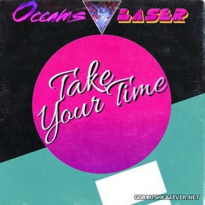 Occams Laser - Take Your Time [2015]