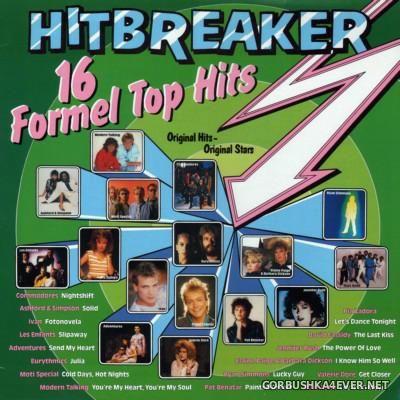 Hitbreaker - 16 Formel Top Hits 1985.1