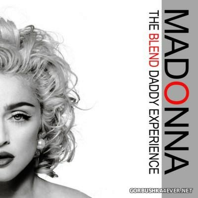 Madonna (The Blend Daddy Experience) [2015]