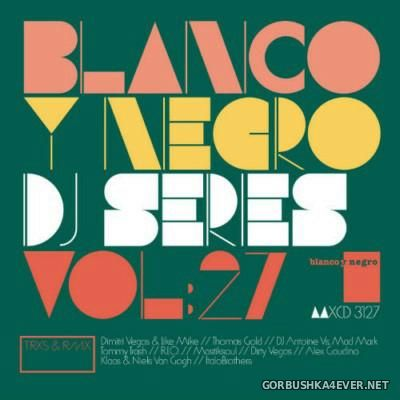 [Blanco Y Negro] DJ Series vol 27 [2015]