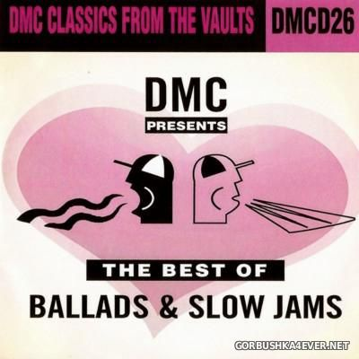 [DMC] The Best Of Ballads & Slow Jams vol 1