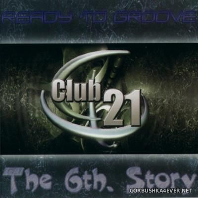[Club 21] The 6th Story [2001]