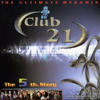 [Club 21] The 5th Story [2001]