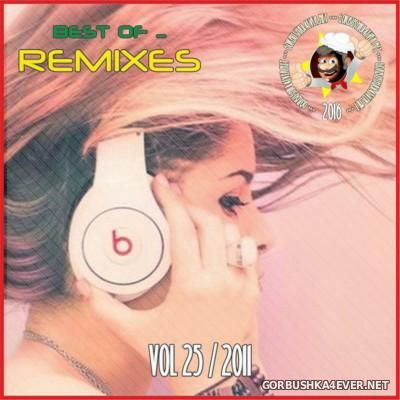 Best Of Remixes vol 25 [2011]