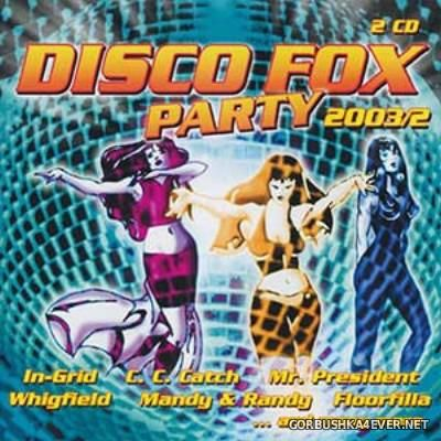 Disco Fox Party 2003.2 / 2xCD