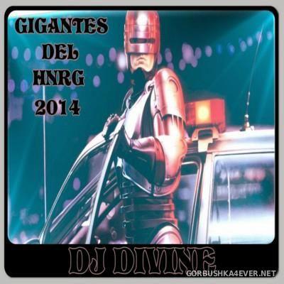 DJ Divine - Gigantes Del HNRG I [2014]