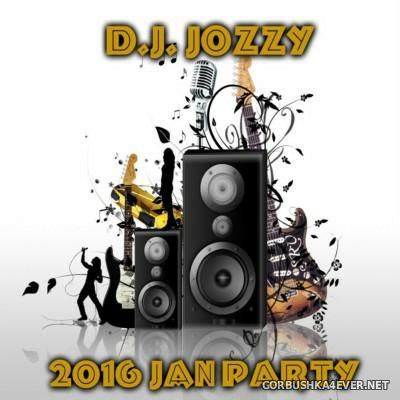 Jozzy DJ - 2016 Jan Party 1