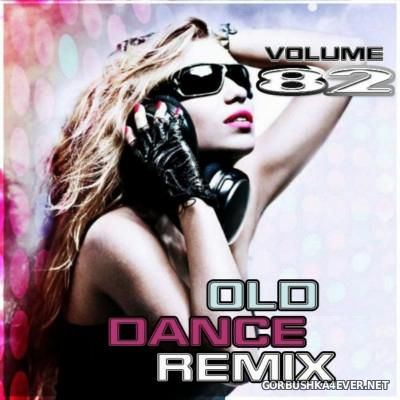 Old Dance Remix vol 82 [2016]