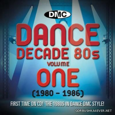[DMC] Dance Decade 80s volume One (1980-1986) [2013]
