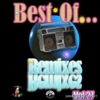 Best Of Remixes vol 27 [2011]