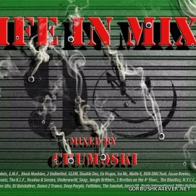 Life In Mix 2 [2015] Mixed By Chumoski