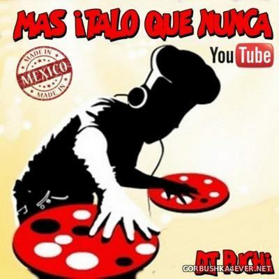 DJ Puchi - Mas Italo Que Nunca 2016