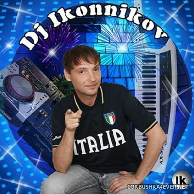 DJ Ikonnikov - Любовь-Морковь Min Mix vol 4 [2016]